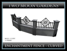 TMG - ENCHANTMENT CURVED FENCE*