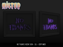 HILTED - No Thanks Sign