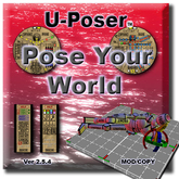 U-Poser ™ 2.5.5 in world animation and posing tool (now with exciting lease to own option)