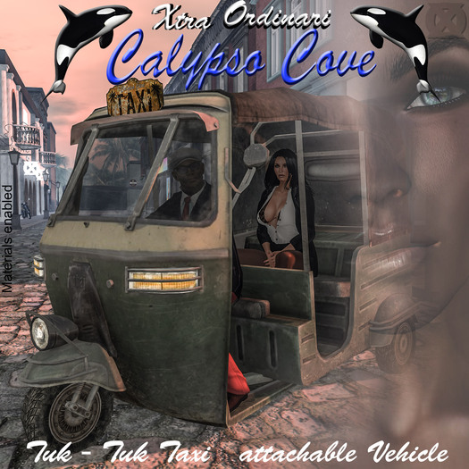 *XO* Calypso Tuk Tuk Taxi M&F