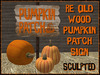 RE Old Wood Pumpkin Patch Sign - Free! Sculpted Holiday Decoration/Decor