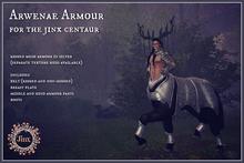 Jinx : Arwenae Armour for Centaur
