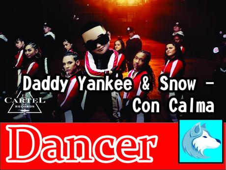 Daddy Yankee & Snow - Con Calma DANCER boxed