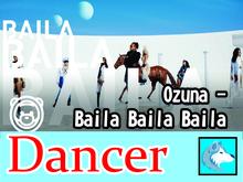 Ozuna - Baila Baila Baila  Dancer BOXED