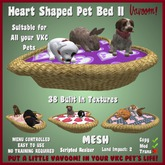 Heart Shaped Pet Bed II by Vavoom!