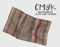 CMYK// Glory, Sad ending rug5 (unpack)
