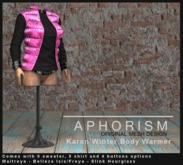 !APHORISM! Karen Winter Body Warmer - Metallic Candy