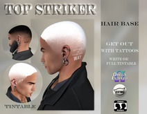TOP STRIKER / Hairbase GET OUT - tintable / with Tattoo