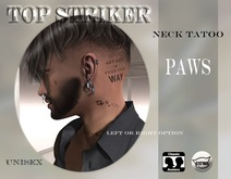 TOP STRIKER / NECK TAT PAWS / ADD ME