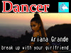 Ariana Grande - Break up with your girlfriend Dancer BOXED
