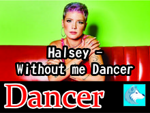 Halsey - Without me Dancer Boxed