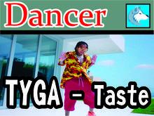 Tyga - Taste Dancer Boxed