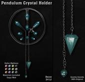 :Z.S: Pendulum Crystal Holder