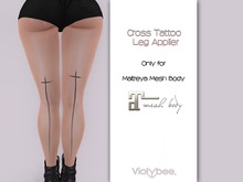 Violybee. Cross Tattoo - Leg (Maitreya Applier)