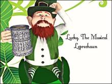 Lucky the Musical Leprechaun