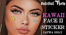 [Suicidal Thots] Kawaii Face Stickers  II 6 in 1 Catwa  HUDS (open)