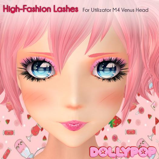 ~Dollypop~ High Fashion Lashes for Utilizator M4 Venus Head