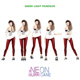 [the neon hurricane] green light posepack