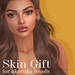 Skin gift square