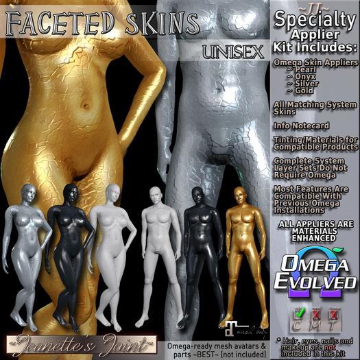 ~JJ~ Faceted Skins