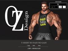 Oz Design : T-shirt No Pain No Gain