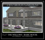 TMG - THE WILLOWS BASIC HOUSE* Unfurnished Mesh House