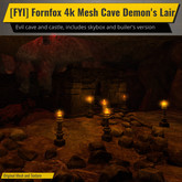 [FYI] Fornfox 4k Mesh Cave Demon's Lair Skybox And Builder's Kit Version