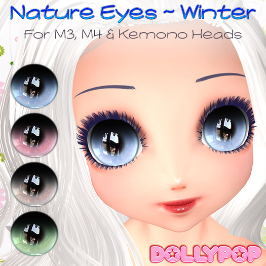 ~Dollypop~ Nature Eyes  - Winter for M3, M4, Kemono, Venus, Anime, Chibi, Mars etc...