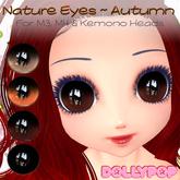 ~Dollypop~ Nature Eyes  - Autumn for M3, M4, Kemonomm, Venus, Anime, Chibi, Mars etc...