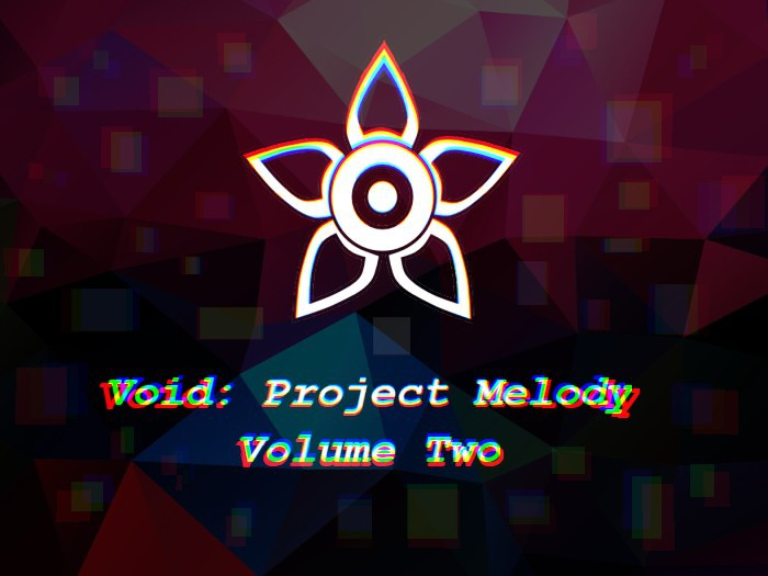 Void - Project Melody VOL: 2