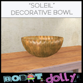 Robot Dolly -  Soleil Bowl
