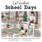 Le Poppycock *School Days* A