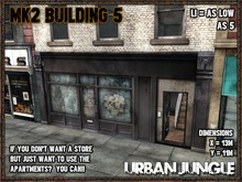 MK2 Building 5 - URBAN JUNGLE - rez and open