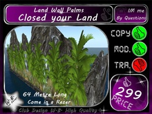 * New Land Wall Palms * 64 Metre Long * Closed your Land *