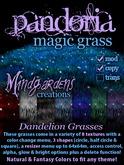 MG - Pandoria Magic Grass - Dandelions