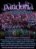 MG - Pandoria Magic Grass - Galifrayan