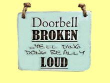 "HOME WALL DECOR Hanging Art ""Doorbell Broken YELL DING DONG"" Welcome Craft Shabby Chic Hand Painted 1 PRIM PROMO SALE"
