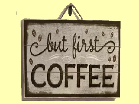 "HOME KITCHEN WALL DECOR Art ""But First COFFEE"" Hanging Painted Plaque ALPHA Wood Craft Sign copy/mod 1 Prim PROMO SALE"