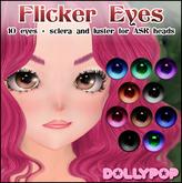 ~Dollypop~ Flicker Eyes for ASR Heads