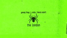 Young thug ~ The London ft. J Cole & Travis Scott {Full song + Dance}