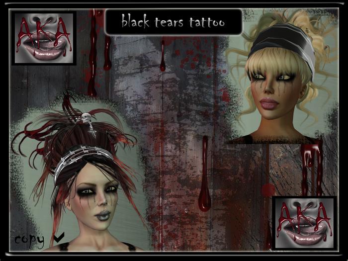 ..::AKA:.. black tears tattoo free gift