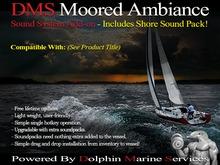 DMS Moored Ambiance add-on v1.141 (BOSS 225V)