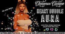 [Cinnamon Cocaine] Heart Bubble Aura (add & touch) V.1