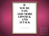 "Coco Chanel Quote | ""If You""re Sad"" Poster 