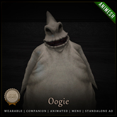 [C] Animesh Follower - Oogie (Wear)
