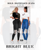 BOLD Distressed Jeans Bright Blue ::Kloss:: BBL, HG, 9S JESSICA, LARA