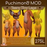 Puchimono Teeny Legs Mod