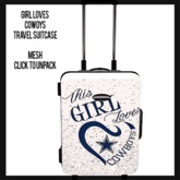 Girl Loves Cowboys Travel Suitcase (add to unpack)