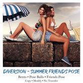 Diversion - Summer Friends - Pose (Wear To Unpack)