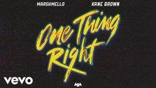{Co} Marshmello, Kane Brown~ One Thing Right feat. Kane Brown